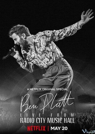 Trực Tiếp Từ Nhà Hát Radio City Ben Platt Live From Radio City Music Hall
