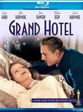 Khách Sạn Sang Trọng Nhất - Grand Hotel