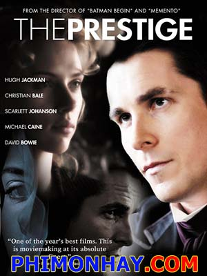 Ảo Thuật Gia Đấu Trí The Prestige.Diễn Viên: Christian Bale,Hugh Jackman,Scarlett Johansson