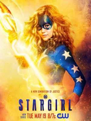 Thiếu Nữ Siêu Anh Hùng Phần 1 Stargirl Season 1.Diễn Viên: Rachel Bloom,Vincent Rodriguez Iii,Santino Fontana