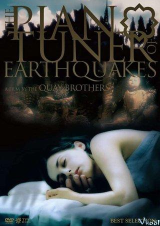 Người Chỉnh Đàn The Piano Tuner Of Earthquakes