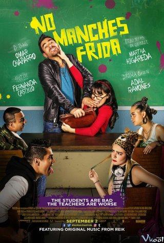 Giáo Viên Thay Thế - No Manches Frida