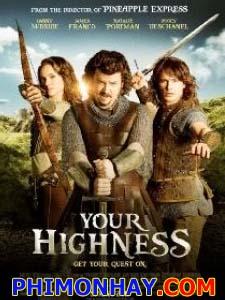 Hoàng Tử Trong Mơ Your Highness.Diễn Viên: Danny Mcbride,Natalie Portman,James Franco