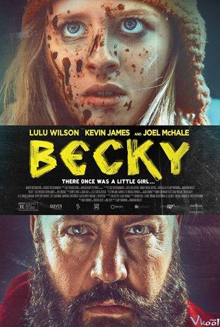 Kỳ Nghỉ Tồi Tệ - Becky
