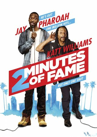 2 Phút Nổi Tiếng - 2 Minutes Of Fame