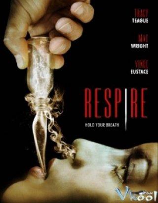 Hơi Thở Respire.Diễn Viên: Dallas Roberts,Alison Eastwood,Anne Dudek