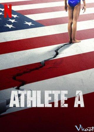 Bê Bối Thể Dục Dụng Cụ Mỹ Athlete A