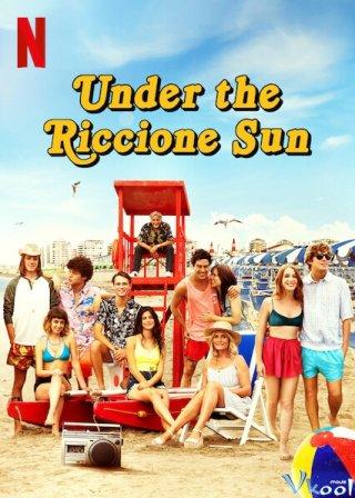 Dưới Nắng Vàng Riccione Under The Riccione Sun.Diễn Viên: Phó Đông Dục,Lưu Chương Mục