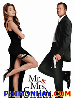 Ông Bà Smith Mr And Mrs Smith.Diễn Viên: Brad Pitt,Angelina Jolie,Adam Brody