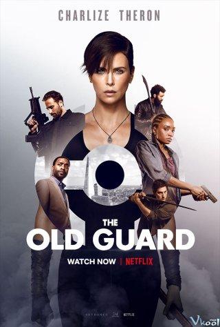 Những Chiến Binh Bất Tử The Old Guard