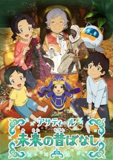 Future Folktales Asatir: Mirai No Mukashi Banashi.Diễn Viên: Tensei Shite Shison,Tachi No Gakkou E