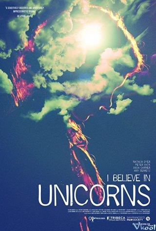 Tôi Tin Vào Phép Màu - I Believe In Unicorns