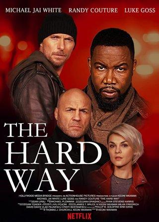 Con Đường Gian Nan - The Hard Way