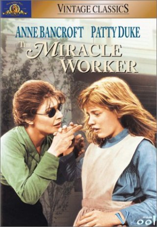 Phép Lạ Tình Thầy Trò - The Miracle Worker