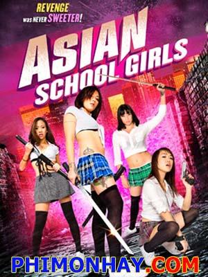 Nữ Sinh Trả Thù Asian School Girls.Diễn Viên: Sam Aotaki,Catherine Hyein Kim,Andrew Callahan