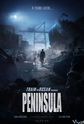 Bán Đảo Peninsula - Train To Busan 2: Peninsula