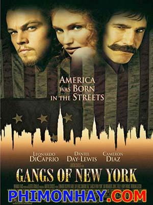 Cuộc Chiến Băng Đảng - Gangs Of New York