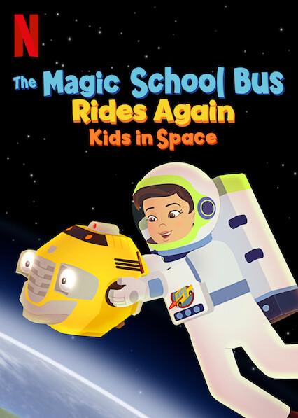 Chuyến Xe Khoa Học Kỳ Thú: Trạm Vũ Trụ - The Magic School Bus Rides Again: Kids In Space