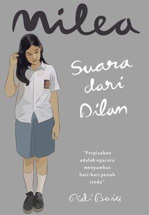 Câu Chuyện Tình Yêu Milea: Suara Dari Dilan