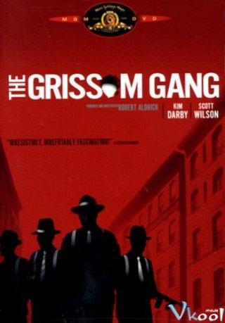 Băng Cướp Grissom The Grissom Gang.Diễn Viên: Trần Dịch Tấn,Mạc Văn Úy,Phim Trịnh Y Kiện