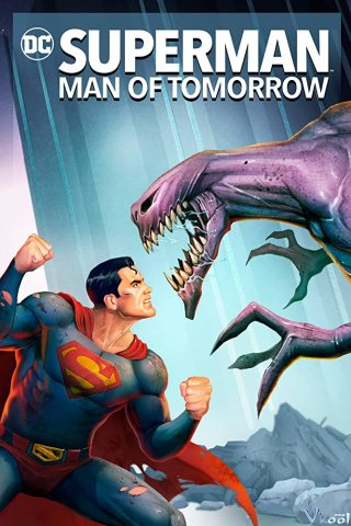 Đàn Ông Tương Lai Superman: Man Of Tomorrow
