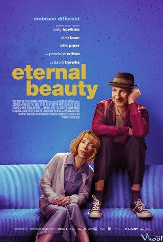 Vẻ Đẹp Vĩnh Cửu - Eternal Beauty