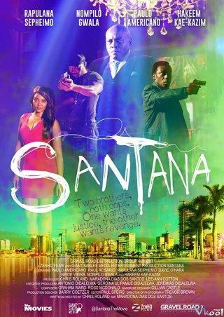 Trùm Cuối Santana.Diễn Viên: Thần Y Hoàng Hậu