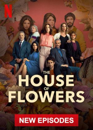 Ngôi Nhà Hoa Hồng Phần 3 The House Of Flowers Season 3
