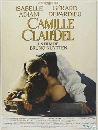 Cuộc Đời Và Số Phận - Camille Claudel