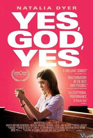 Vâng, Chúa Ơi, Có Yes, God, Yes