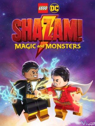 Ma Thuật Và Quái Vật - Lego Dc: Shazam - Magic & Monsters