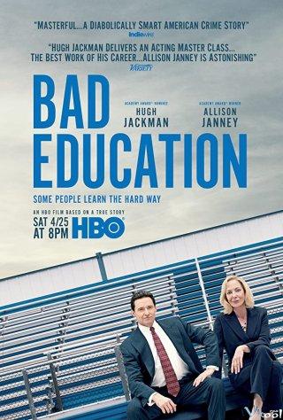 Nền Giáo Dục Tồi Tệ Bad Education