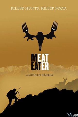 Thợ Săn Thịt 9 Meateater Season 9.Diễn Viên: Tensei Shite Shison,Tachi No Gakkou E