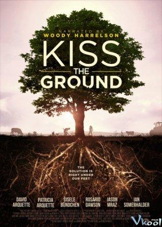 Hôn Lên Mạch Đất Kiss The Ground