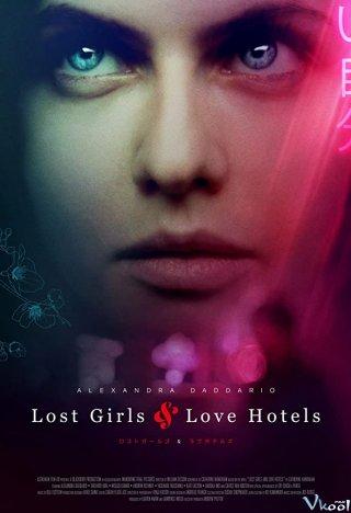 Cô Gái Lạc Lối Và Khách Sạn Tình Yêu - Lost Girls And Love Hotels