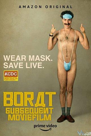 Tay Phóng Viên Kỳ Quái 2 - Borat Subsequent Moviefilm