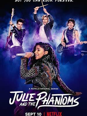 Julie Và Những Hồn Ma - Julie And The Phantoms