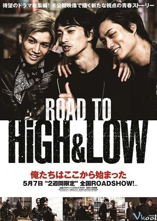 Đường Tới High&low Road To High & Low.Diễn Viên: The Kings Avatar 2