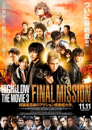Cuộc Chiến Băng Đảng 3: Sứ Mệnh Cuối Cùng High & Low The Movie 3: Final Mission.Diễn Viên: Ori No Mukou Ni