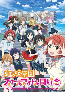 Gakuen School Idol Doukoukai Love Live! Nijigasaki High School Idol Club.Diễn Viên: Old School Intern