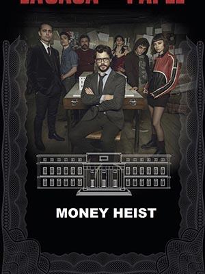 Phi Vụ Triệu Đô Money Heist