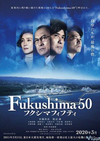 Thảm Họa Kép Fukushima 50