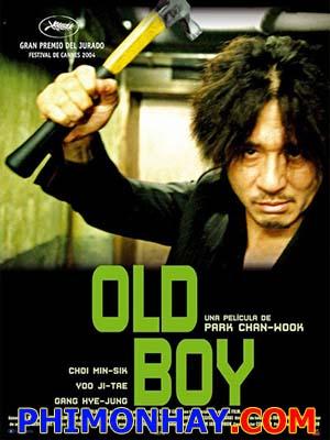Báo Thù 15 Năm Giam Cầm Đồng Môn: Oldboy.Diễn Viên: Min,Sik Choi,Ji,Tae Yu,Hye,Jeong Kang
