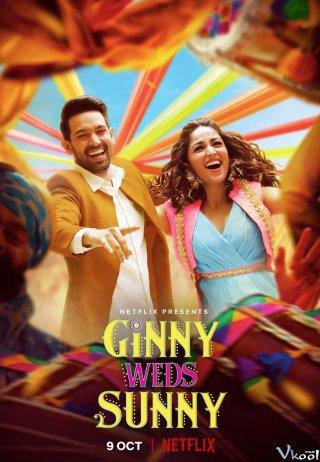 Ginny Và Sunny, Cô Dâu Chú Rể - Ginny Weds Sunny