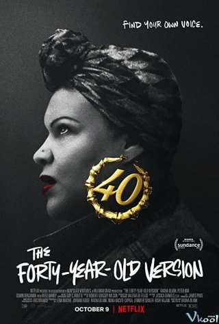 40 Tuổi Làm Rapper - The Forty-Year-Old Version