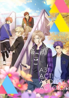 A3! Season Autumn & Winter Act! Addict! Actors! Season Autumn & Winter
