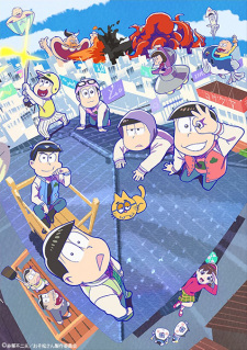 Mr. Osomatsu Osomatsu-San 3Rd Season.Diễn Viên: When The Cicadas Cry,The Moment The Cicadas Cry
