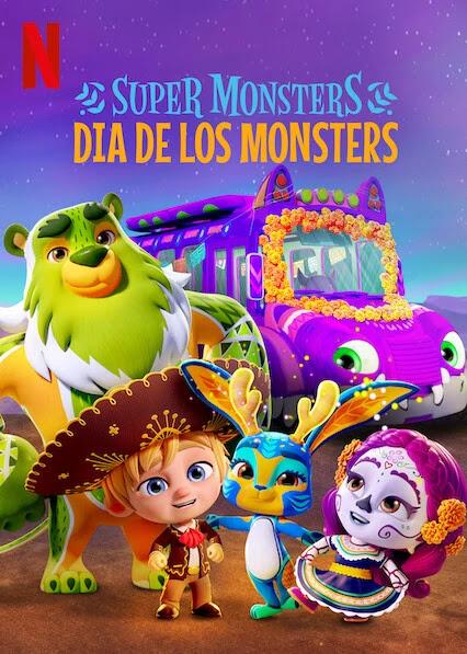 Hội Quái Siêu Cấp: Ngày Hội Quái Vật - Super Monsters: Dia De Los Monsters Thuyết Minh (2020)