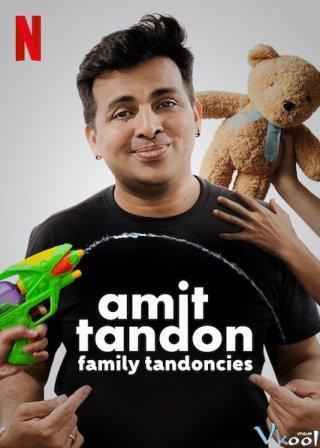 Chuyện Gia Đình - Amit Tandon: Family Tandoncies