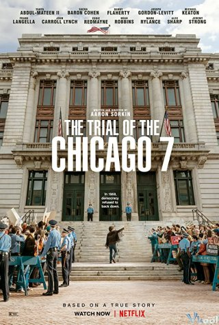 Phiên Tòa Chicago 7 The Trial Of The Chicago 7